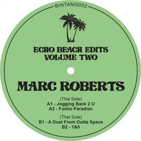 Marc Roberts - Echo Beach Edits Vol. 2