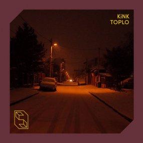 KiNK - Toplo