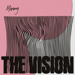 The Vision feat. Andreya Triana  - Missing (incl. Maurice Fulton / Deetron Remixes)
