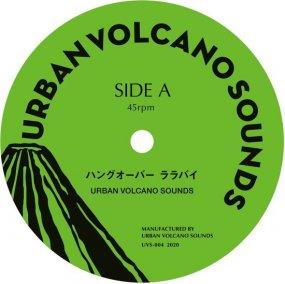 URBAN VOLCANO SOUNDS - ハングオーバーララバイ