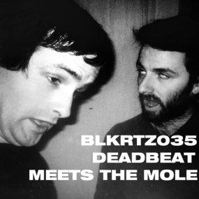 Deadbeat / The Mole - Deadbeat Meets The Mole