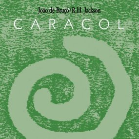 Joao De Bruco / R.H. Jackson - Caracol