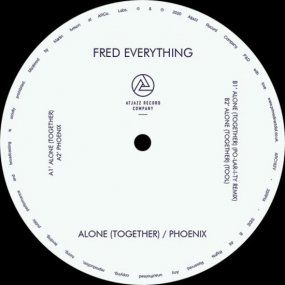 Fred Everything - Alone (Together) / Phoenix