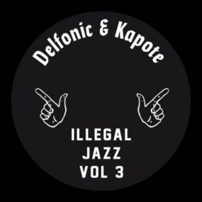 Delfonic & Kapote - Illegal Jazz Vol. 3