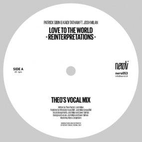 Patrick Gibin & Kaidi Tatham Ft. Josh Milan - Love to the World (Theo Parrish Reinterpretations)