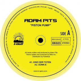 Adam Pits - Piston Pump (incl. Bliss Inc Remix)