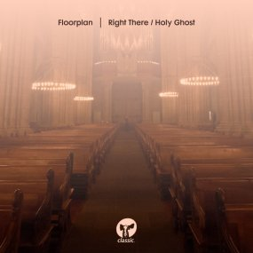 Floorplan - Right There / Holy Ghost