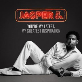 Jasper St Co. - You're My Latest, My Greatest Inspiration Remixes