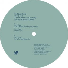 Fred Everything - Here (Now) - A 2020 Space Disco Odyssey (incl. Prins Thomas Remix)
