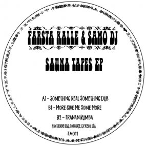 Farsta Kalle & Samo DJ - The Sauna Tapes EP