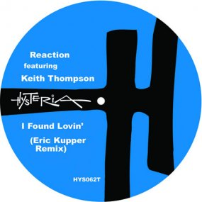 Reaction Featuring Keith Thompson - I Found Lovin'