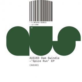 Dam Swindle - Spice Run EP