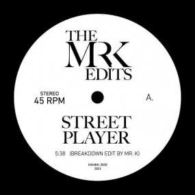 Mr. K - Street Player / Get Up Get Into It Get Involved