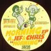 Chris Carrier & Jef K - Morning EP