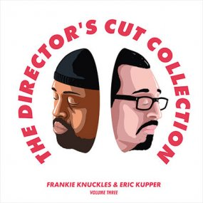 Frankie Knuckles & Eric Kupper - The Director's Cut Collection Volume Three
