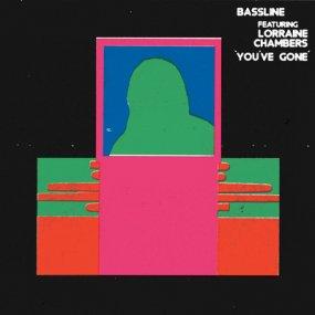 Bassline feat. Lorraine Chambers - You've Gone