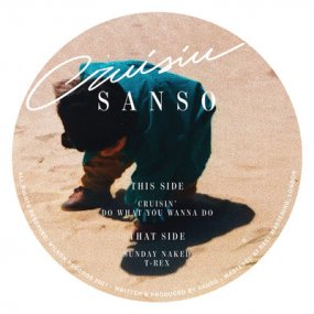 Sanso - Cruisin EP
