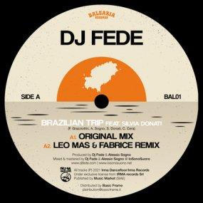 DJ Fede - Brazilian Trip feat. Silvia Donati