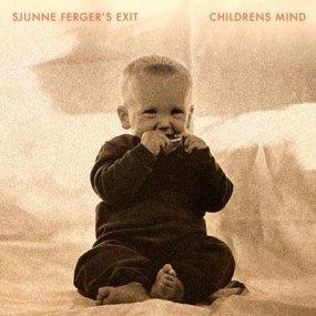 Sjunne Ferger's Exit - Children's Mind