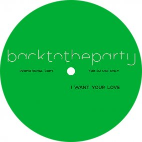 backtotheparty - I Want Your Love