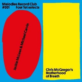V.A. - Melodies Record Club 001: Four Tet selects