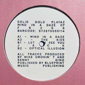Solid Gold Playaz - Mind In A Daze EP