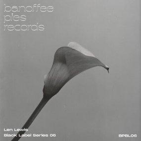 Len Lewis - Black Label Series 06