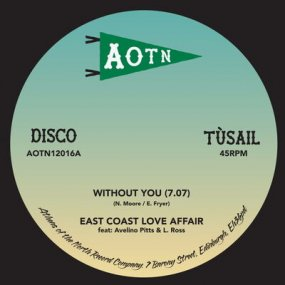 East Coast Love Affair / Mary Love Comer - Without You / Come Out Of The Sandbox