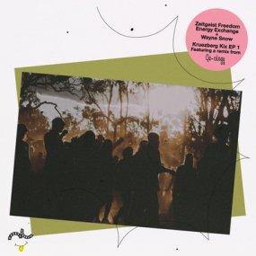 Zeitgeist Freedom Energy Exchange + Wayne Snow - Kreuzberg Kix EP 1 (incl. Ge-Ology Remix)
