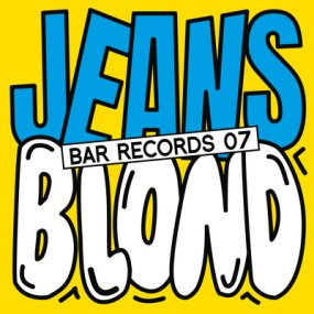 JEANS / Blond - BAR Records 07