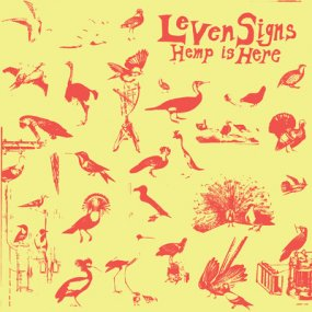 Leven Signs - Hemp Is Here