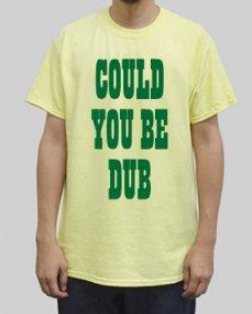 TILT - Could you be dub T-shirt
