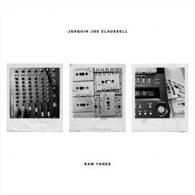 Joaquin Joe Claussell - Raw Tones [予約商品]