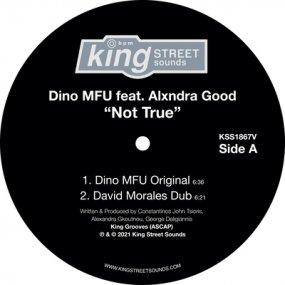Dino MFU feat. Alxndra Good - Not True (incl. David Morales Remixes)