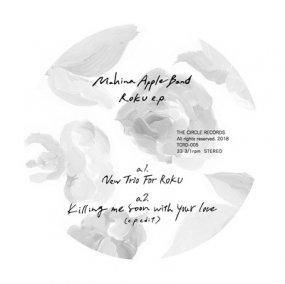 Mahina Apple Band - ROKU e.p.