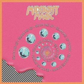 Midnight Magic - Beam Me Up Remixed (by Prins Thomas etc.)