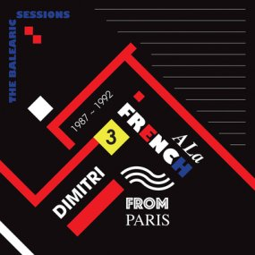 Dimitri From Paris - A La French (1987-1992) The Balearic Sessions Vol. 3