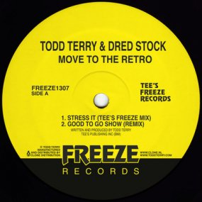 Todd Terry / Dred Stock - Move To The Retro