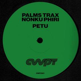 Palms Trax feat. Nonku Phiri - Petu (incl. Masalo Remix)