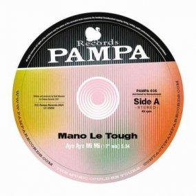 Mano Le Tough - Aye Aye Mi Mi