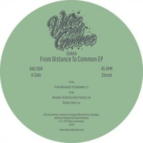 Shaka - From Distance To Common EP