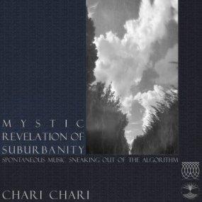 Chari Chari - Mystic Revelation of Suburbanity