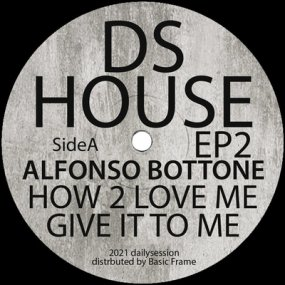 Alfonso Bottone / Discojuice - DSR House EP 2