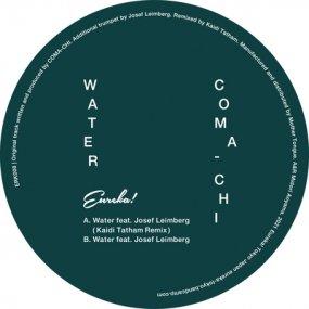 Coma-Chi - Water (incl. Kaidi Tatham Remix)