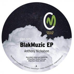 Anthony Nicholson - BlakMuzic EP