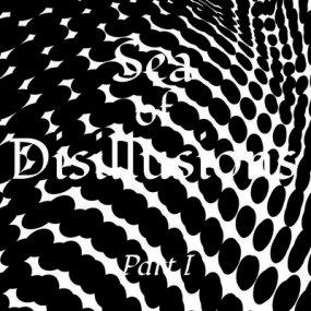 Sea Of Disillusions - Part I