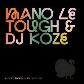 Mano Le Tough / DJ Koze - Record Store Day 2021