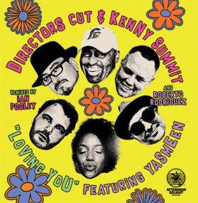 Director's Cut / Kenny Summit feat. Yasmeen - Loving You Remixes