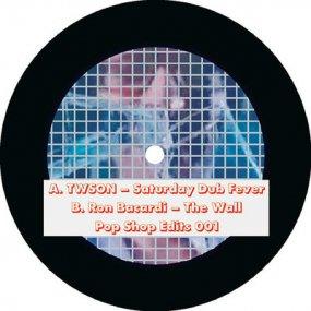 Twson / Ron Bacardi - Pop Shop Edits 001