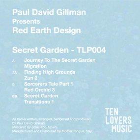 Paul David Gillman pres. Red Earth Design - Secret Garden